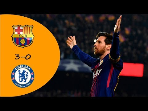 Barcelona vs Chelsea 3-0 - All Goals and Highlights - 14/03/2018