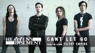 Heaven's Basement - Can't Let Go (Audio)