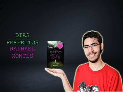 Dias Perfeitos - Raphael Montes | PEDRO FONTES