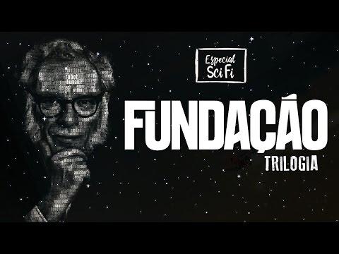 Trilogia da Fundação - Isaac Asimov | Especial Ficção Científica