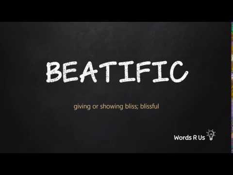 How to Pronounce BEATIFIC in American English