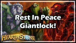 [Hearthstone] Rest In Peace Giantlock!