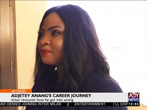 Adjetey Anang's Career Journey - Joy Entertainment Today (16-5-18)
