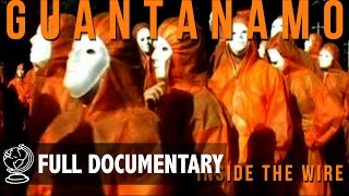 Exclusive Tour Of Guantanamo Bay S Camp X Ray   Full Documentary