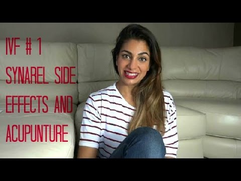 IVF #1 Synarel Side Effects and Acupuncture