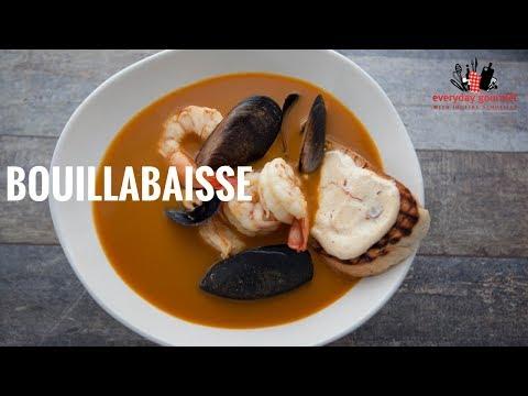 Bosch Bouillabaisse | Everyday Gourmet S6 E35