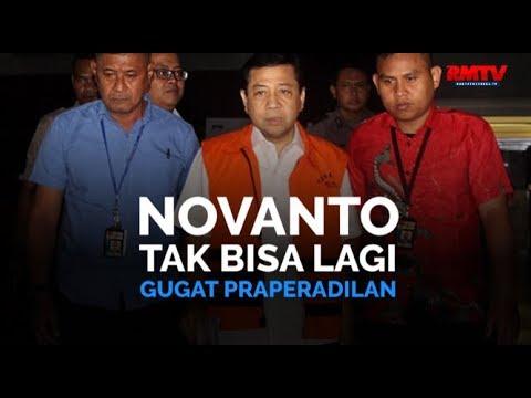 Novanto Tak Bisa Lagi Gugat Praperadilan