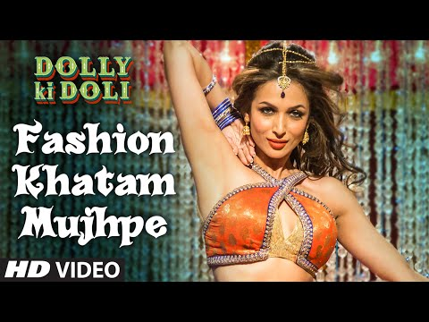 Malaika Arora Khan sizzles in Fashion Khatam Mujhpe from Dolly Ki Doli!