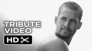 Paul Walker Tribute Video - HD Movie