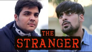 Video The Stranger | Ashish Chanchlani MP3, 3GP, MP4, WEBM, AVI, FLV April 2018