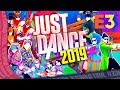 Just Dance 2019 Official Song List part 1 E3