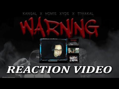 WARNING - Kangal x Tiwakal x Homiexyde (Reaction Video) by Siobal D