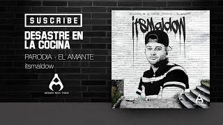 Un Desastre En La Cocina itsMaldow  Parodia El Amante Nicky Jam