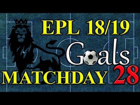 EPL Season 18/19 Matchday 28 Goal Highlights