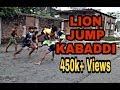 Lion jump kabaddi // Kabaddi practice // Jaan kabaddi
