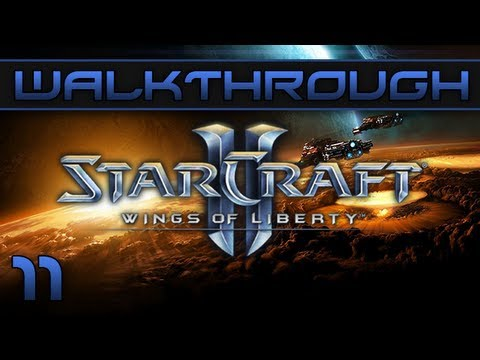 Episode 11 Walkthrough Starcraft II : Wings Of Liberty -