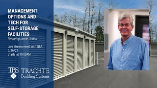 Management Options and Technology for your Self-Storage Facility
