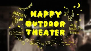 HAPPY OUTDOOR THEATER Movie