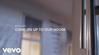 Come On Up To Our House – Official Video