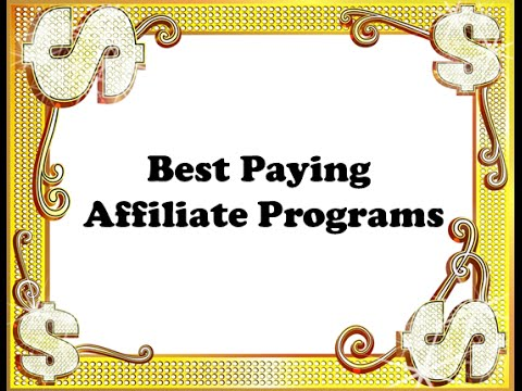 Best paying affiliate programs : Use top 10 affiliate programs to make money online