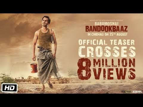 Babumoshai Bandookbaaz | Official Teaser | Nawazuddin Siddiqui | Latest Movie 2017