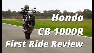 7. 2018 Honda CB1000R First Ride Review