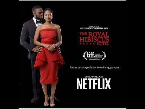 The Royal Hibiscus Hotel - Now Showing on Netflix