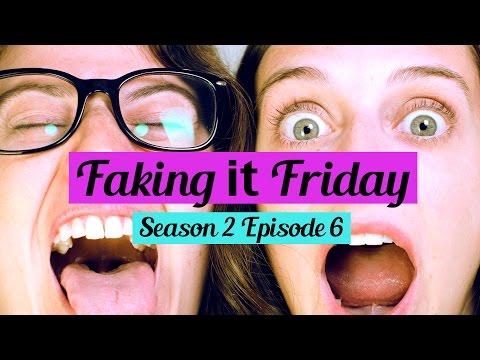 Faking It Friday - Season 2 Episode 6