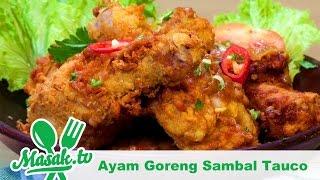 Ayam Goreng Sambal Tauco