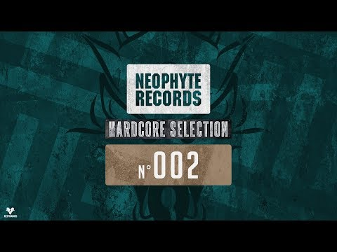 Nr. 2 | Neophyte Records Hardcore Selection - Mixed by Restrained