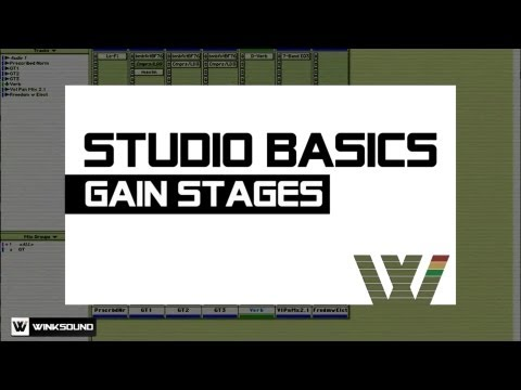 Gain Stages | Studio Basics | WinkSound