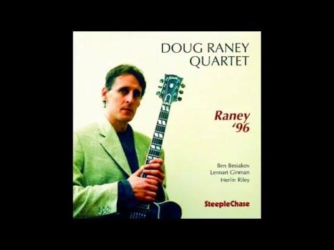 Doug Raney Quartet – Giant Steps