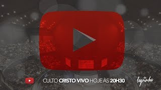 28/05/2017 - CULTO CRISTO VIVO