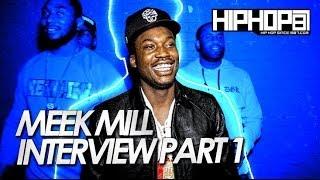 Meek Mill Talks 'DWMTM', ATL Robbery, Unfair Police Profiling & More (Part 1)