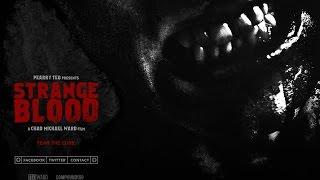 Strange Blood Movie Review