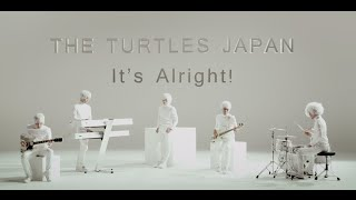 THE TURTLES JAPAN「It's Alright!」MUSIC VIDEO Full