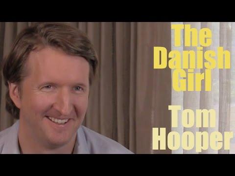 DP/30: The Danish Girl, Tom Hooper