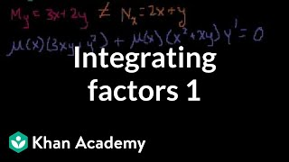 Integrating factors 1 | First order differential equations | Khan Academy