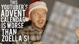 THIS YOUTUBER'S ADVENT CALENDAR IS EVEN WORSE THAN ZOELLA'S!