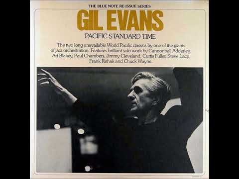 Gil Evans ‎– Pacific Standard Time (Full Album)