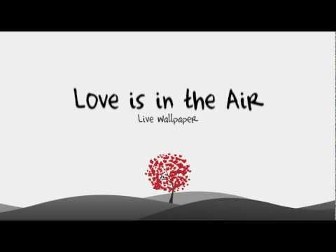 Video of Love is in the air LWP (Free)