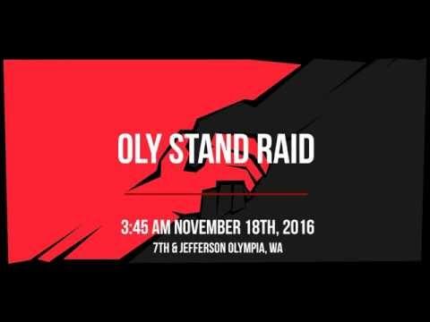 Oly Stand: Blockade and Camp Raid, Nov. 18th, 2016, Olympia, WA