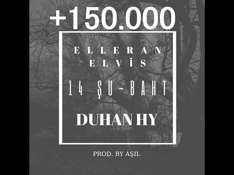 Video Elleran Elvis & Duhan HY - 14 Şu-Baht #14ŞUBAT (2018) download in MP3, 3GP, MP4, WEBM, AVI, FLV January 2017