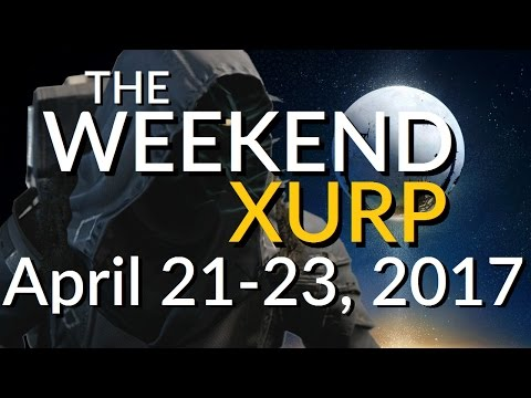 THE WEEKEND XURP | April 21, 22, 23, 2017 | Destiny Where's Xur? Location and Exotic Inventory Guide