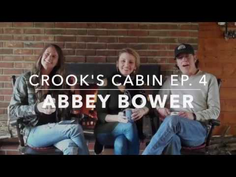 Crook's Cabin Episode #4 Featuring: Abbey Bower