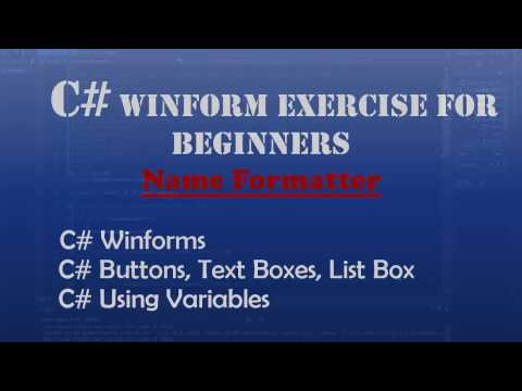 Starting Out With Visual C# : Name Formatter (Intro To Visual C#) – Windows Forms
