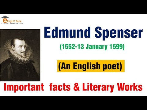 Edmund Spenser Biography | List of Works | Edmund Spenser Poet's Poet | Edmund Spenser Facts