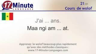 https://www.17-minute-languages.com/fr/wo/ Cette vidéo vous fait découvrir les mots les plus courants en wolof. Si vous regardez cette vidéo 5 jours de suite, ...