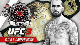 UFC 3 Career Mode - Ep 10 - CHAMPIONSHIP FIGHT!! (CM Punk GOAT Career #10)