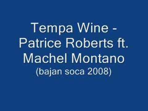 Tempa Wine-Patrice Roberts ft Machel Montano(Bajan Soca2008)